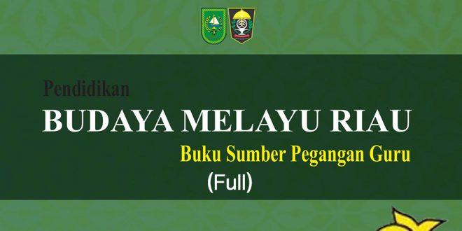 Budaya Melayu Riau Muatan Lokal